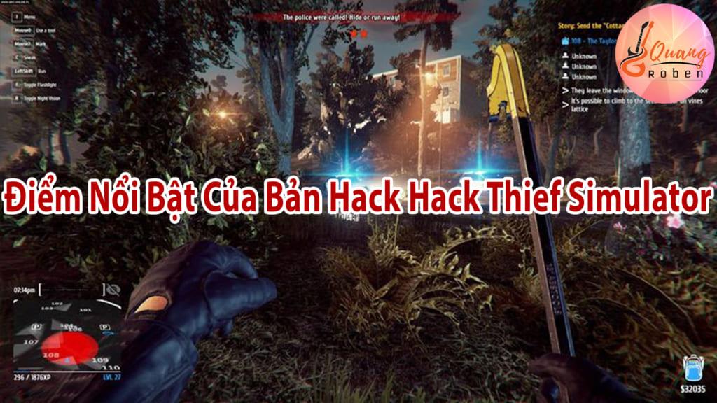 Điểm Nổi Bật Của Bản Hack Hack Thief Simulator Full Crack PC Việt Hóa . Bạn có nhiều tính năng được hỗ trợ trong bản hack này nên bạn khỏi lo là bạn sẽ thua cuộc với những người khác .