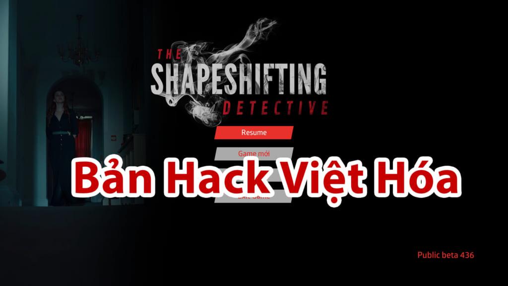 Hack Game The Shapeshifting Detective - Việt Hóa
