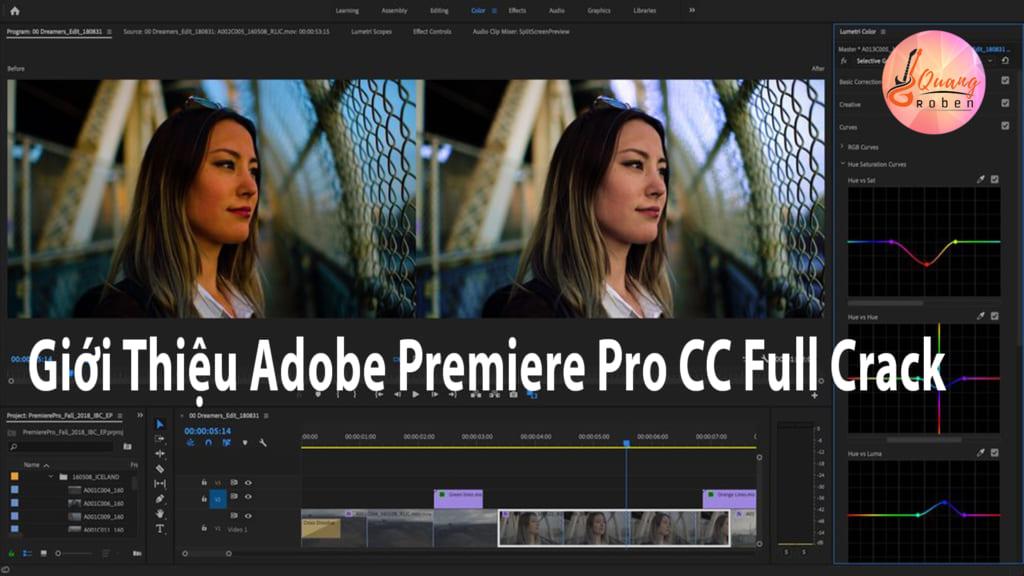 Adobe Premiere Pro CC Full Crack là phần mềm do nhà sản xuất nổi tiếng Adobe System sản xuất.  Đây là phần mềm cắt ghép chỉnh sửa video chuyên nghiệp . Được các nhà sản xuất phim, anh em làm youtube rất hay sử dụng để edirt video .  Adobe Premiere Pro CC Full Crack  lần này được cải tiến hơn rất nhiều .Cung cấp cho anh em  đầy đủ tính năng hiện đại nhất để bạn có thể hoàn thành một video kiệt tác . Với các chức năng như như cắt ghép video, hiệu ứng chuyển cảnh , lọc và sửa âm thanh .... Adobe System đúng chính xác là một công ty chuyên nghiệp, cung cấp các phần mềm đồ họa nổi tiếng thế giới .