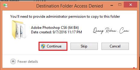 """Máy tính sẽ hiện ra thông báo hỏi bạn có muốn sao chép đè lên file cũ không? Bạn chọn """"Replace the file in the destination"""", click tiếp vào """"Contiue"""" là được."""